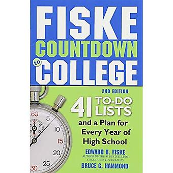 Fiske Countdown to College:� 41 To-Do Lists and a Plan for Every Year of High School