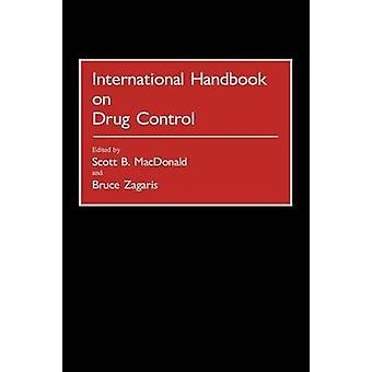 Internationales Handbuch zur Drogenkontrolle durch MacDonald & Scott B.