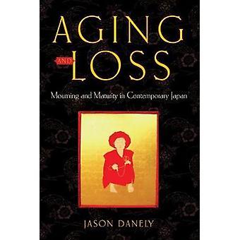 Envejecimiento y pérdida de luto y madurez en el Japón contemporáneo por Danely y Jason