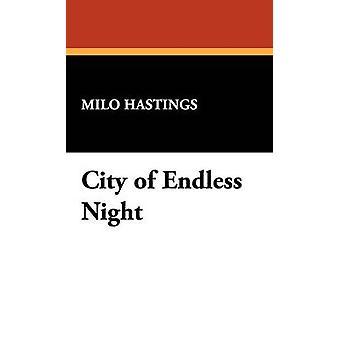 Stadt der endlosen Nacht von Hastings & Milo