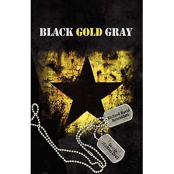 Black Gold Gray by Rosenblatt & Richard David