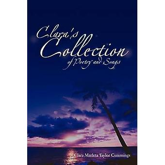Claras Collection of Poetry and Songs by Cummings & Clara Marleta Taylor