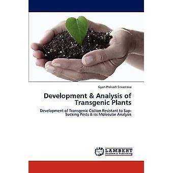Utveckling analys av transgena växter av Srivastava & Gyan Prakash