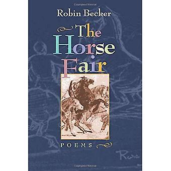 La Feria del caballo: Poemas (Pitt serie de poesía)