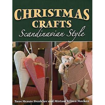 Christmas Crafts Scandinavian Style by Tone Merete Stenklov - Miriam