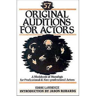 Fifty Seven Original Auditions for Actors by Eddie Lawrence - 9780916