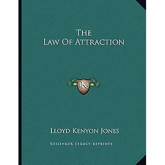 The Law of Attraction by Lloyd Kenyon Jones - 9781163033654 Book