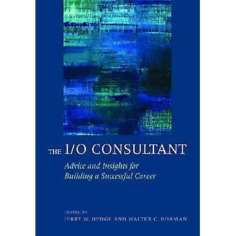 De I/O consultant-advies en inzichten voor de bouw van een succesvolle auto