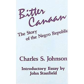 Bitter Canaan - Story of the Negro Republic (New edition) by Charles S