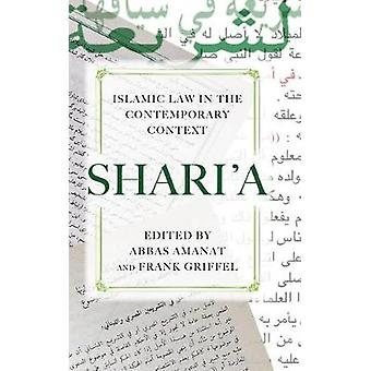 Shari'a - Islamic Law in the Contemporary Context by Abbas Amanat - 97