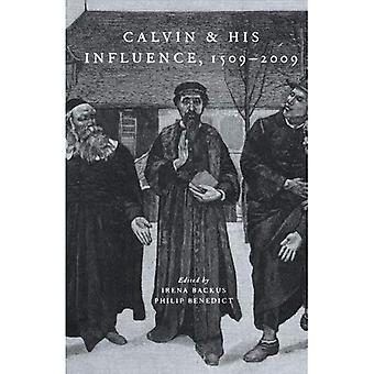 Calvin y su influencia, 1509-2009