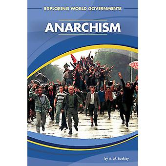 Anarchism by A M Buckley - 9781617147883 Book