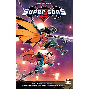 Super Sons Volume 3 by Peter J Tomasi