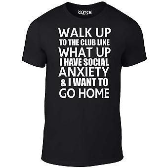 Men's walk up to the club like what up..... t-shirt.