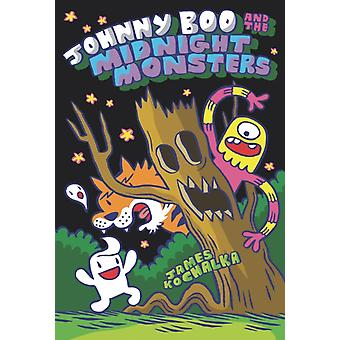Johnny Boo and the Midnight Monsters Johnny Boo Book 10 by James Kolchaka