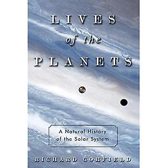 La vie des planètes : une histoire naturelle du système solaire