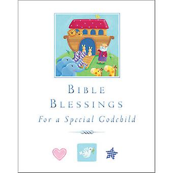 Bible Blessings  for a special godchild by Sophie Piper & Illustrated by Melanie Mitchell