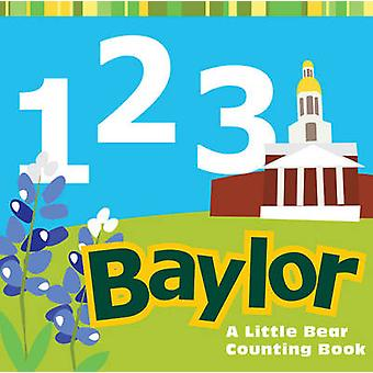 1 2 3 Baylor by Illustrated by Matt Wiede