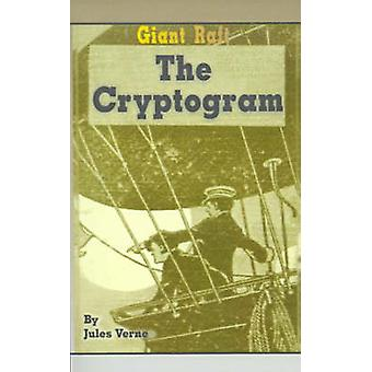 Giant Raft the Cryptogram by Verne & Jules