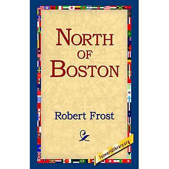 Al norte de Boston por Frost y Robert
