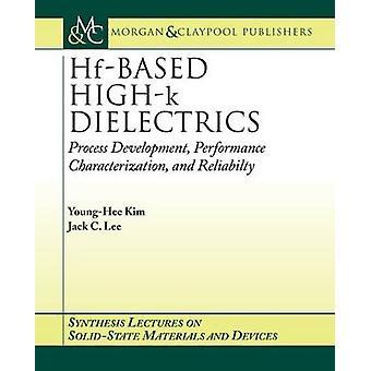 HfBased HighK Dielectrics by Kim & YoungHee