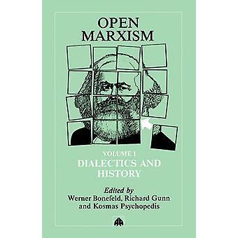 Öppen marxism 1 dialektik och historia av Bonefeld & Werner