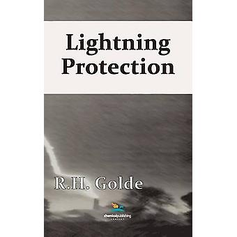 Lightning Protection by Golde & R. H.