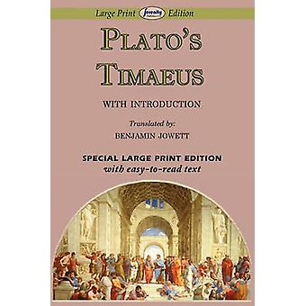 Timaeus Large Print Edition by Plato