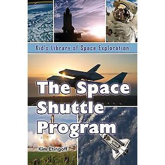 The Space Shuttle Program by Etingoff & Kim