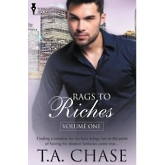 Rags to Riches Vol 1 by Chase & T. a.