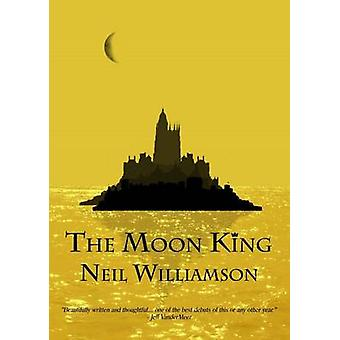 The Moon King by Williamson & Neil