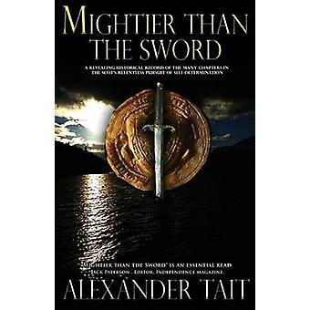 Mightier Than The Sword by Tait & Alexander