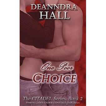 One Poor Choice by Hall & Deanndra