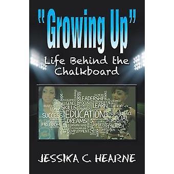 Growing Up door Jessika C Hearne