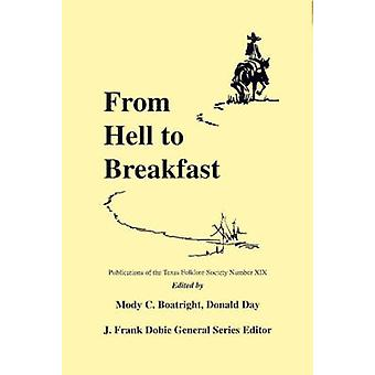 From Hell to Breakfast by Boatright & Mody C.