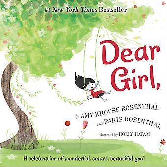 Dear Girl av Amy Krouse Rosenthal & Paris Rosenthal & Illustrerad av Holly Hatam