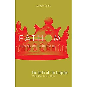 Fathom Bible Studies: The Birth of the Kingdom Leader Guide (Fathom Bible Studies)