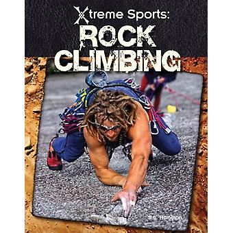 Rock Climbing by S. L. Hamilton - 9781616130039 Book