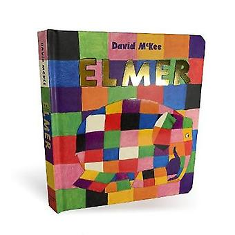 Elmer - Board Book by David McKee - 9781783449910 Book