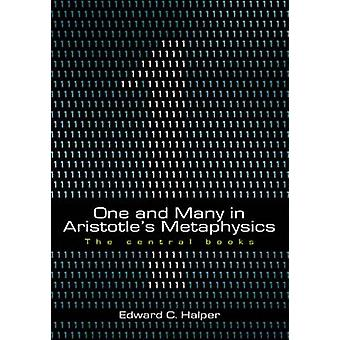 One and Many in Aristotle's Metaphysics - The Central Books - Volume 2