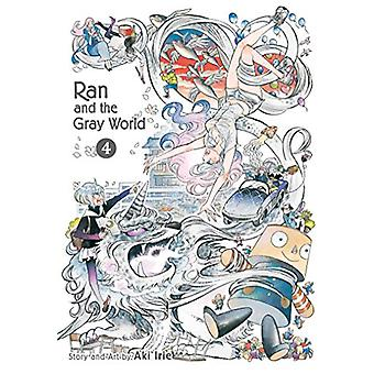 Ran and the Gray World - Vol. 4 by Aki Irie - 9781974703654 Book