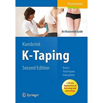 K-Taping - An Illustrated Guide - Basics - Techniques - Indications (2