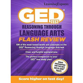 GED Test RLA Flash Review by LearningExpress LLC - 9781611030075 Book