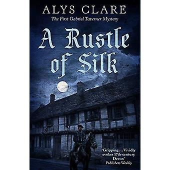 A Rustle of Silk by Alys Clare - 9781786894793 Book