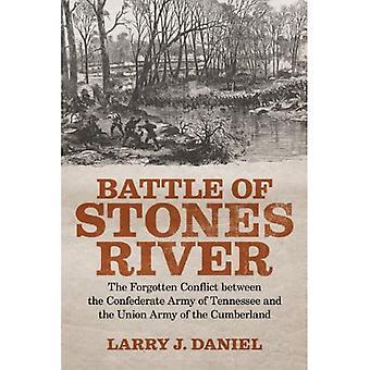 Slaget ved Stones elven: glemt konflikten mellom konfødererte Army of Tennessee og Unionens Army of the Cumberland