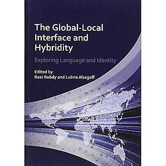 Global-Local Interface and Hybridity: Exploring Language and Identity (Language Mobility and Institut)