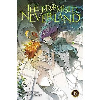 The Promised Neverland - Vol. 15 by Kaiu Shirai - 9781974714995 Book