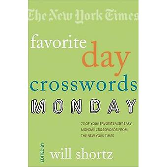 The New York Times Favorite Day Crosswords - Monday - 75 of Your Favori