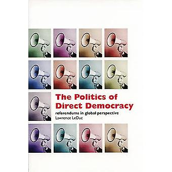 The Politics of Direct Democracy - Referendums in Global Perspective b