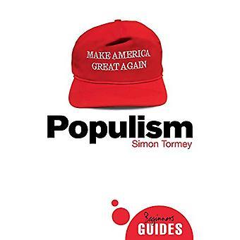 Populisme - A Beginner's Guide af Simon Tormey - 9781786076137 Bog